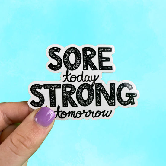 Picture of Sore Today Strong Tomorrow Sticker